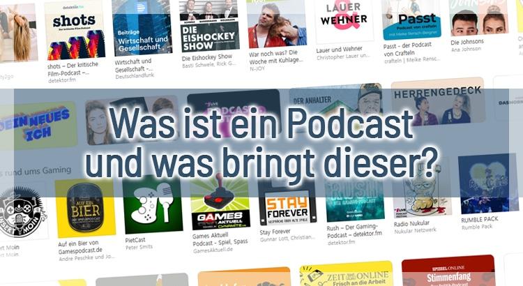 Was ist ein Podcast und was bringt dieser? – 10 Schritte zum eigenen Podcast