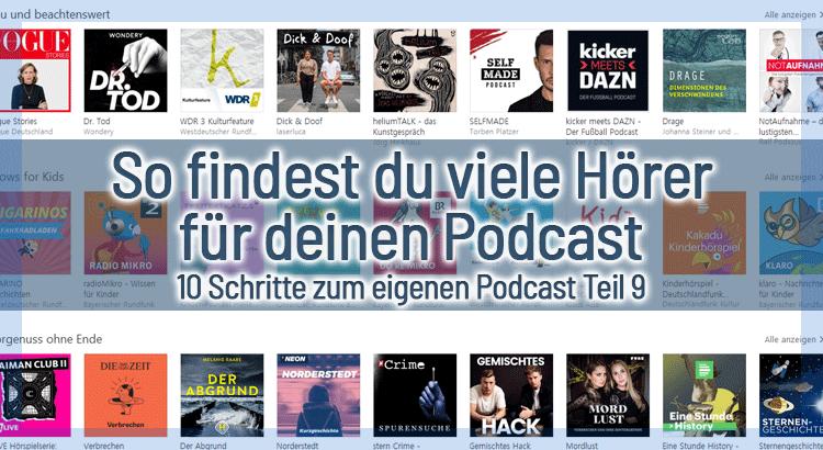 So findest du viele Hörer für deinen Podcast – 10 Schritte zum eigenen Podcast Teil 9