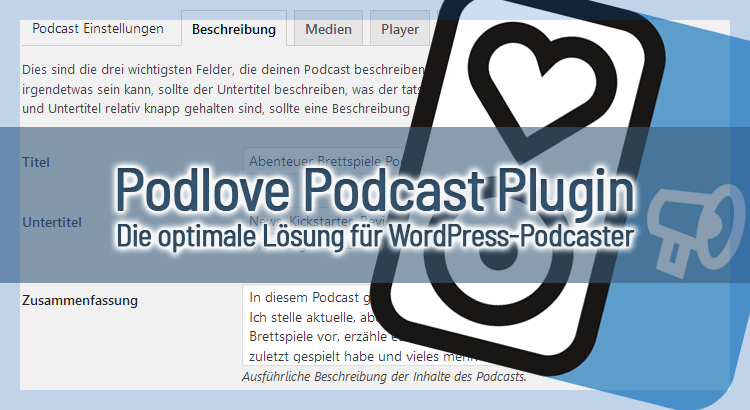 Podlove Podcast Plugin - Die optimale Lösung für WordPress-Podcaster