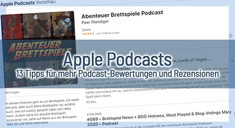 3 Tipps für mehr Podcast-Bewertungen und Rezensionen auf Apple Podcasts (iTunes)