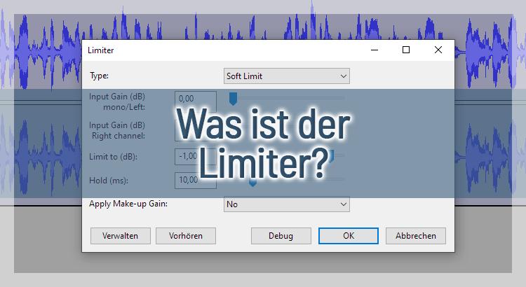 Was ist der Limiter und wie verbessert man damit den Podcast?